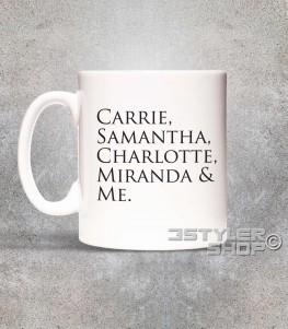 "Sex and the City tazza mug con scritta ""Carrie, Samantha,Charlotte, Miranda and Me"""