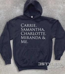 "Sex and the City felpa unisex con scritta ""Carrie, Samantha,Charlotte, Miranda and Me"""