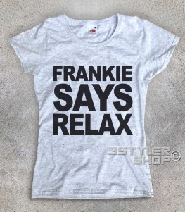 Frankie says relax t-shirt donna ispirata al singolo dei Frankie goes to hollywood