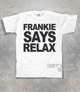 Frankie says relax t-shirt uomo ispirata al singolo dei Frankie goes to hollywood