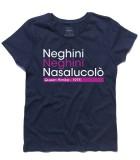 Regina Himka t-shirt ispirata con scritta Neghini, Neghini, Nasalucolò